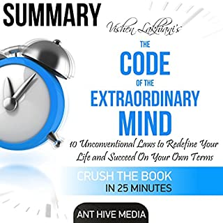 Summary of Vishen Lakhiani's The Code of the Extraordinary Mind: 10 Unconventional Laws to Redfine Your Life and Succeed on Your Own Terms audiobook cover art