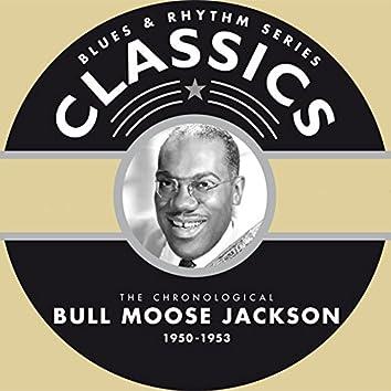 Blues & Rhythm Series Classics: Bullmoose Jackson