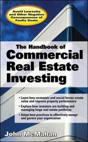 Download The Handbook of Commercial Real Estate Investing: State of the Art Standards for Investment Transactions, asset Management, and Financial Reporting 007146865X