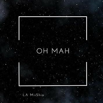 Oh Mah (feat. Diege K.O.A.T & Killa Chi)