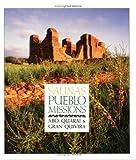 Salinas Pueblo Missions: Abo Quarai and Gran Quivira