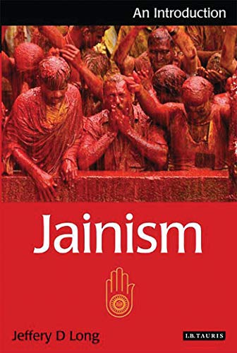 Compare Textbook Prices for Jainism: An Introduction Introductions to Religion  ISBN 9781845116262 by Long, Jeffery D.