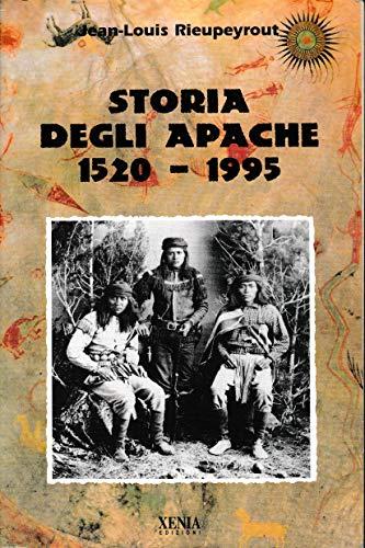 Storia degli apache (1520-1995)