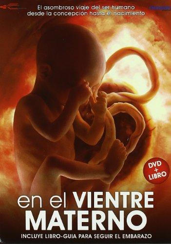 En El Vientre Materno (Incluye Libro-Guia Para Seguir El Embarazo) [DVD]