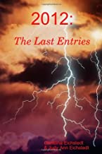 2012: The Last Entries