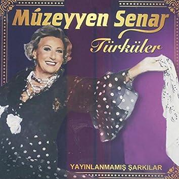 Müzeyyen Senar'la Türküler (Yayınlanmamış Şarkılar)