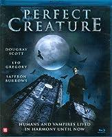 Perfect Creature [Blu-ray]