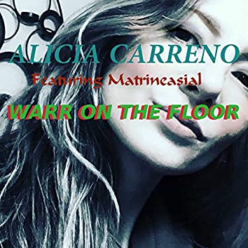 Warr on the Floor