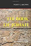 The Book of Jonah: A Commentary and Expositor's Guide