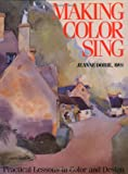 Making Color Sing by Jeanne Dobie