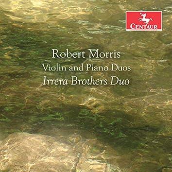 Robert Morris: Violin & Piano Duos