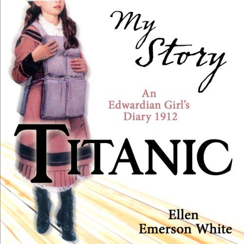 My Story: Titanic audiobook cover art