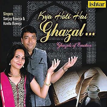 Kya Hoti Hai Ghazal