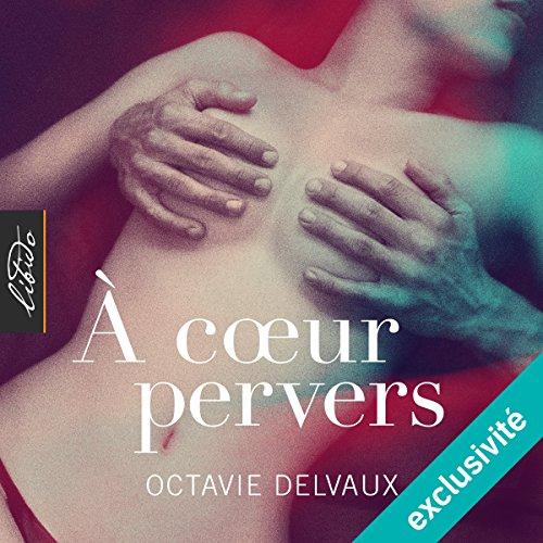 À cœur pervers audiobook cover art