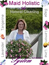 Maid Holistic The Art of Cleaning Naturally