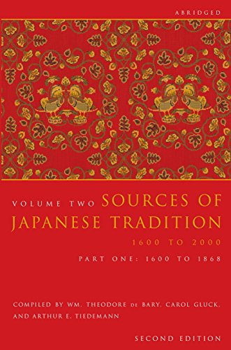 Sources of Japanese Tradition, Volume 2 Part 1 1600 To 1868