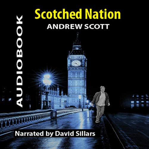 Scotched Nation cover art