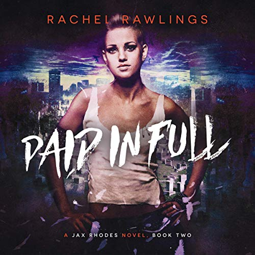 Paid in Full Audiobook By Rachel Rawlings cover art