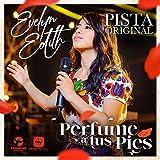 Perfume a Tus Pies (Pista)