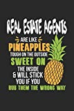 Real Estate Agents Are Like Pineapples. Tough On The Outside Sweet On The Inside: Real Estate Agent. Graph Paper Composition Notebook to Take Notes at ... To-Do-List or Journal For Men and Women.