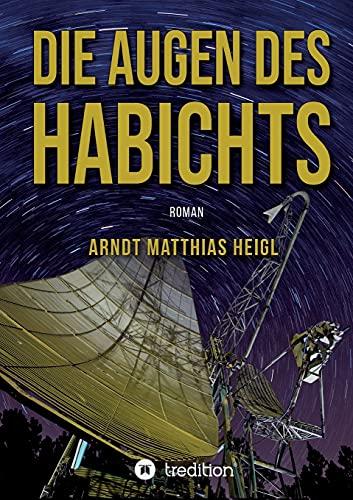 Die Augen des Habichts: Roman