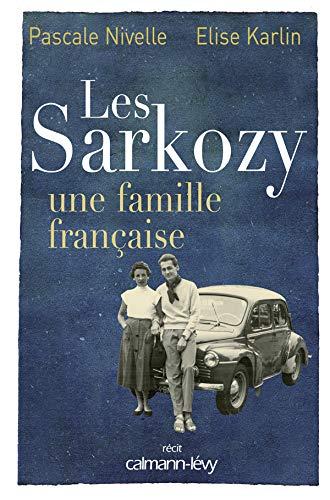 Les Sarkozy une famille française