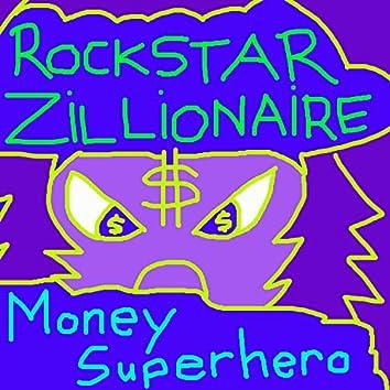 Money Superhero
