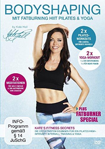 Bodyshaping - Mit Fatburning HIIT Pilates & Yoga