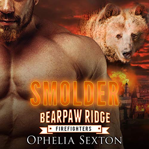 Smolder      Bearpaw Ridge Firefighters, Book 2              By:                                                                                                                                 Ophelia Sexton                               Narrated by:                                                                                                                                 Beth Roeg                      Length: 6 hrs and 15 mins     2 ratings     Overall 4.0