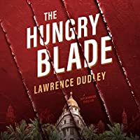 The Hungry Blade: A Roy Hawkins Thriller