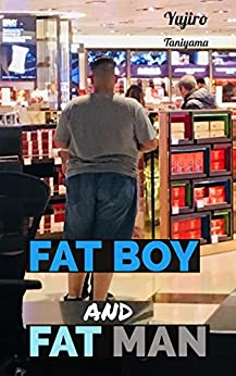 [Samurai Yujiro Taniyama, Andy Boxer Bucci]のFat Boy and Fat Man: The Farm Animals (English Edition)