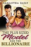 The Plus Sized Model And The Billionaire: BBW, Billionaire, BWWM, Prejudice, Surprises Romance (BBW Desires Book 1)
