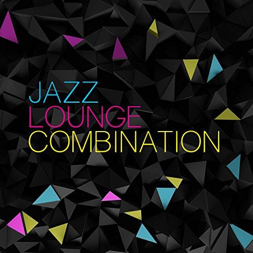 Jazz Lounge Combination