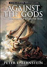 Against the Gods: The Remarkable Story of Risk