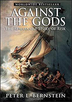 Paperback Against the Gods: The Remarkable Story of Risk Book