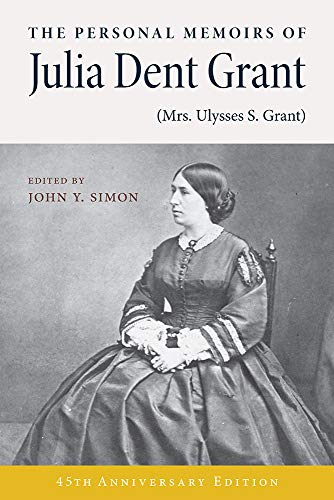 Compare Textbook Prices for The Personal Memoirs of Julia Dent Grant Mrs. Ulysses S. Grant 1st Edition Edition ISBN 9780809314430 by Julia Dent Grant,John Y. Simon,Bruce Catton,John Y. Simon,Ralph G. Newman