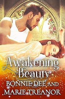 Awakening Beauty (Fairytale Fantasies Book 3) by [Bonnie Dee, Marie Treanor]