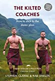 The Kilted Coaches: How to Stick to the Damn Plan