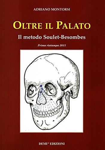 Oltre il palato. Il metodo Soulet-Besombes