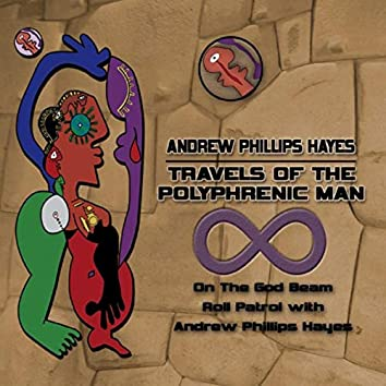 Travels of the Polyphrenic Man