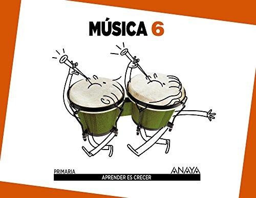 Música 6. (Aprender es crecer) - 9788467833768