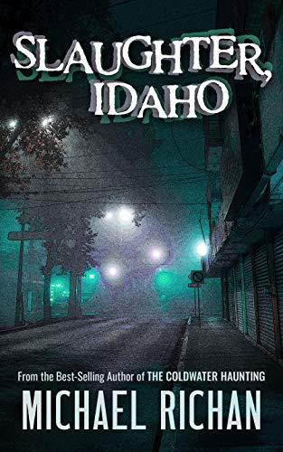 Slaughter, Idaho by Michael Richan ebook deal