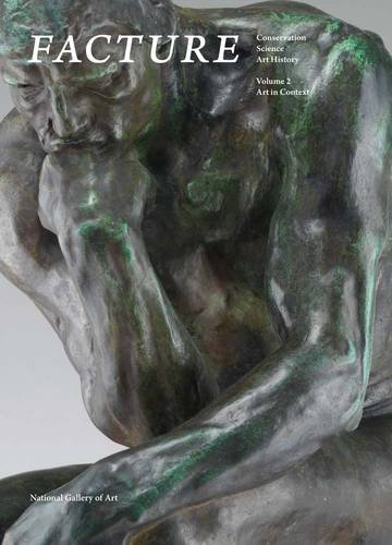 Facture: Conservation, Science, Art History: Volume 2: Art in Context