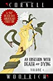An Obsession with Death and Dying: Volume One (The Death and Dying Series)