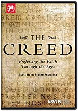 THE CREED: THE CREED:From The brilliant minds of Mike Aquilina & Dr.Scott Hahn AN EWTN DVD