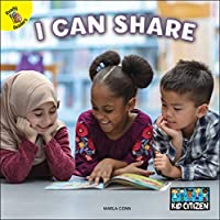 I Can Share (Kid Citizen: Ready Readers, Level A)