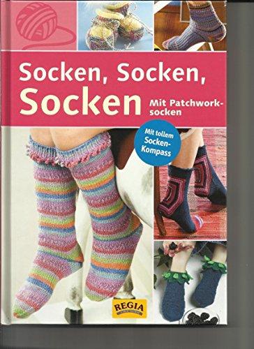 Socken, Socken, Socken (Mit Patchworksocken / Mit tollem Socken-Kompass) von Beate Hilbig (2008) Gebundene Ausgabe