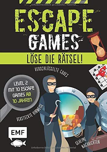 Escape Games – Löse die Rätsel! – Level 2 mit 10 Escape Games ab 10 Jahren: Mit verschlüsselten Codes, versteckten Hinweisen und geheimen Nachrichten
