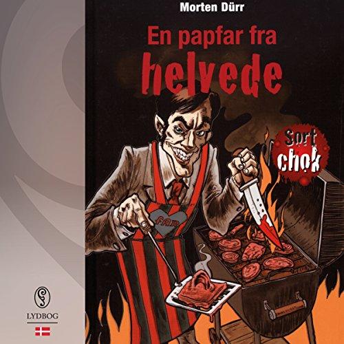 En papfar fra helvede (Sort chok 3) Titelbild
