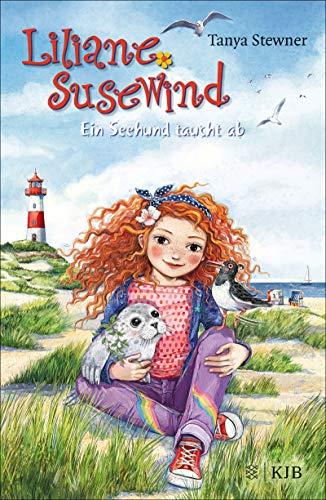 Liliane Susewind – Ein Seehund taucht ab (Liliane Susewind ab 8 13)